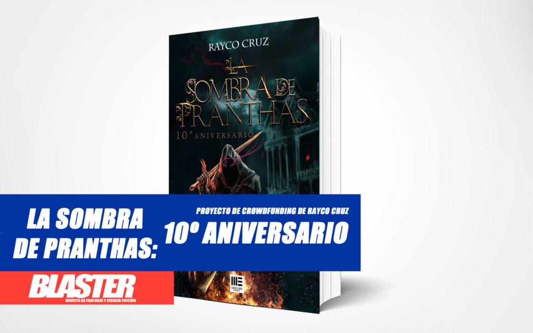 Rayco Cruz reedita La sombra de Pranthas en una edición ilustrada y limitada inigualable