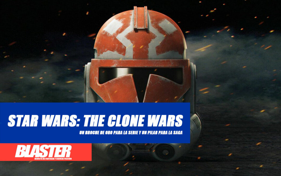 Star Wars: The Clone Wars. La temporada final. Un broche de oro para la serie y un pilar para la saga.