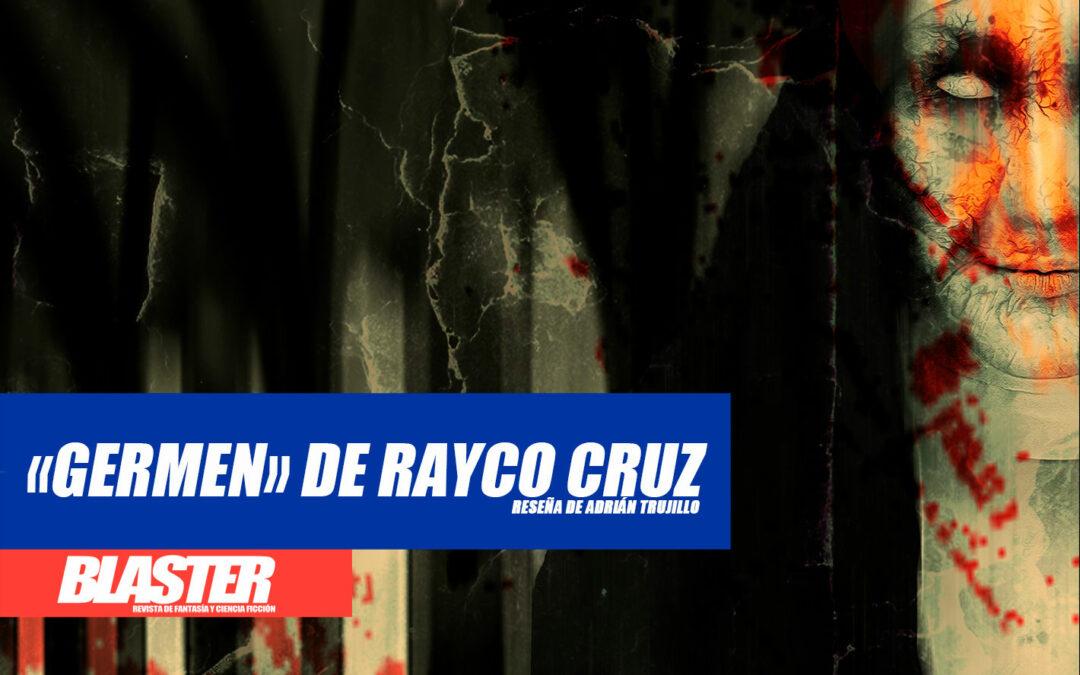 Reseña: «Germen» de Rayco Cruz