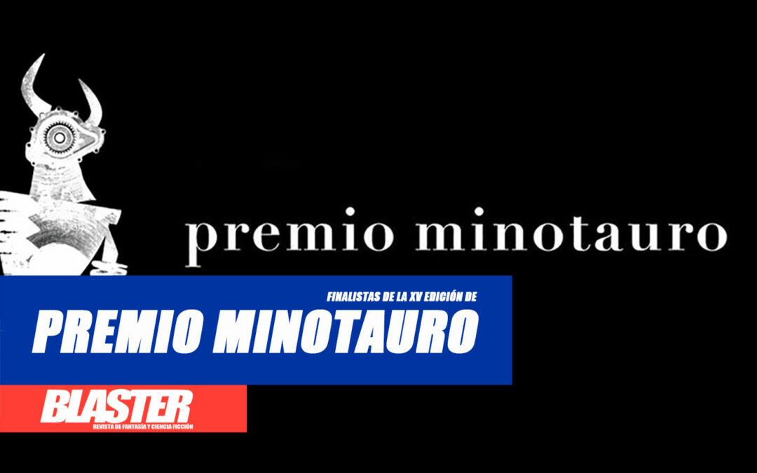 ¡Finalistas de la XV edición del Premio Minotauro!