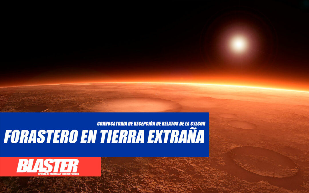 CYLCON I: abierto el plazo para la recepción de relatos FORASTERO EN TIERRA EXTRAÑA