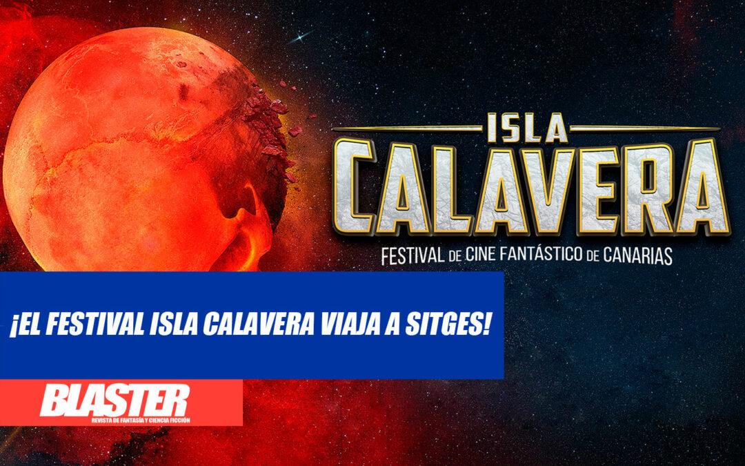 ¡El Festival Isla Calavera en Sitges!