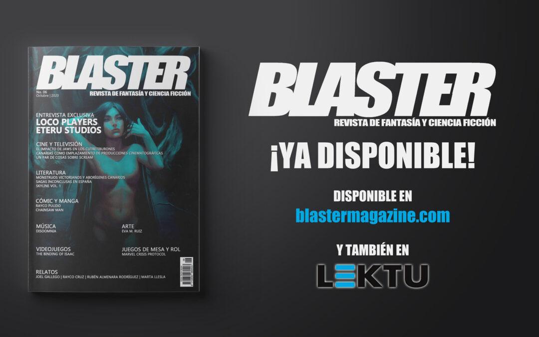 ¡Sexto número de la revista Blaster!