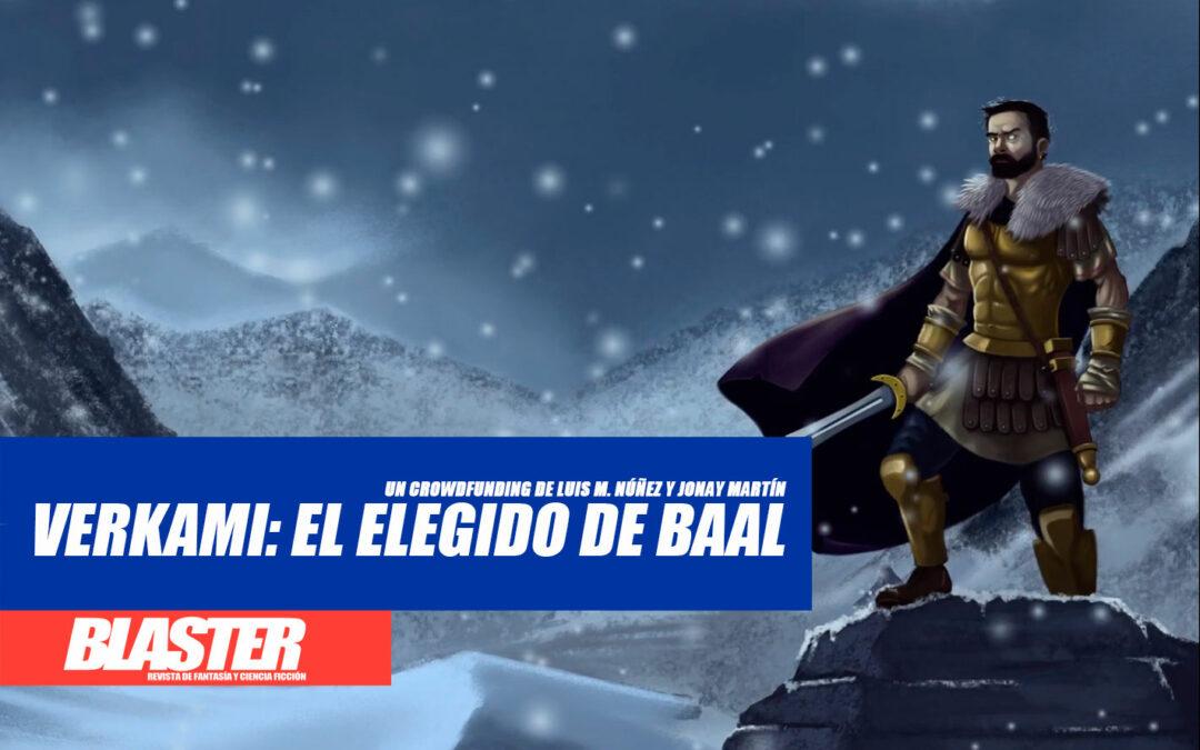 ¡Campaña de «El elegido de Baal» activa!