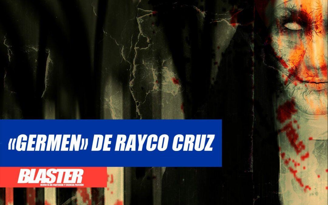 ¡«Germen», de Rayco Cruz, en edición física!
