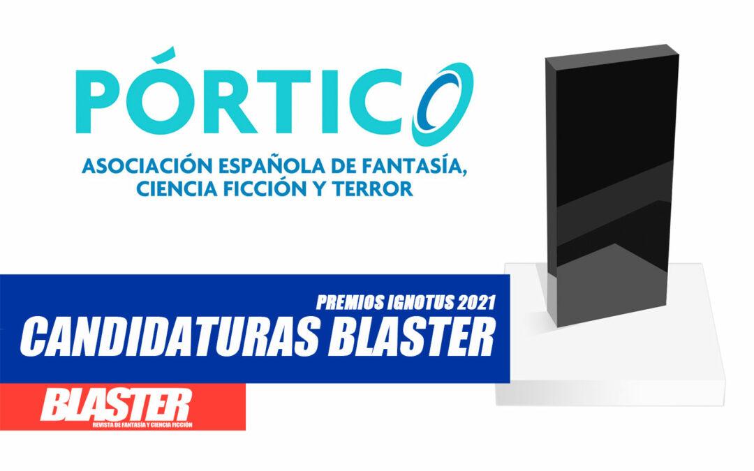 Candidaturas de la revista Blaster a los Premios Ignotus 2021