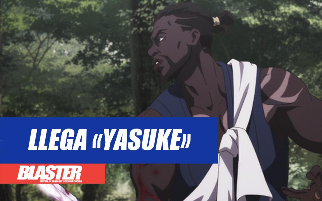 Llega «Yasuke»