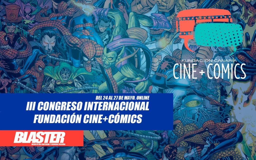 ¡Empieza el III Congreso Internacional de la Fundación Cine+Cómics!