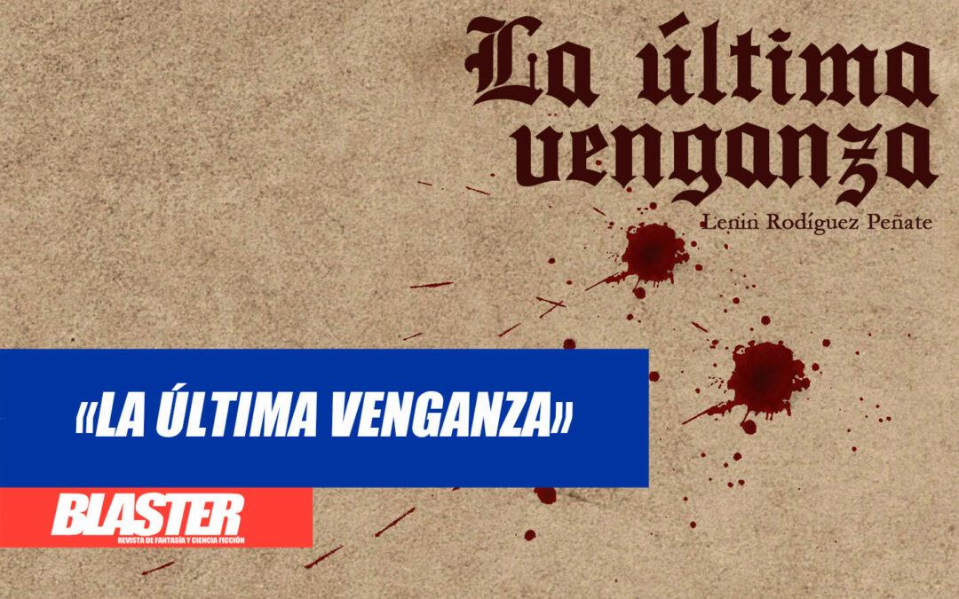 Reseña: «La última venganza»