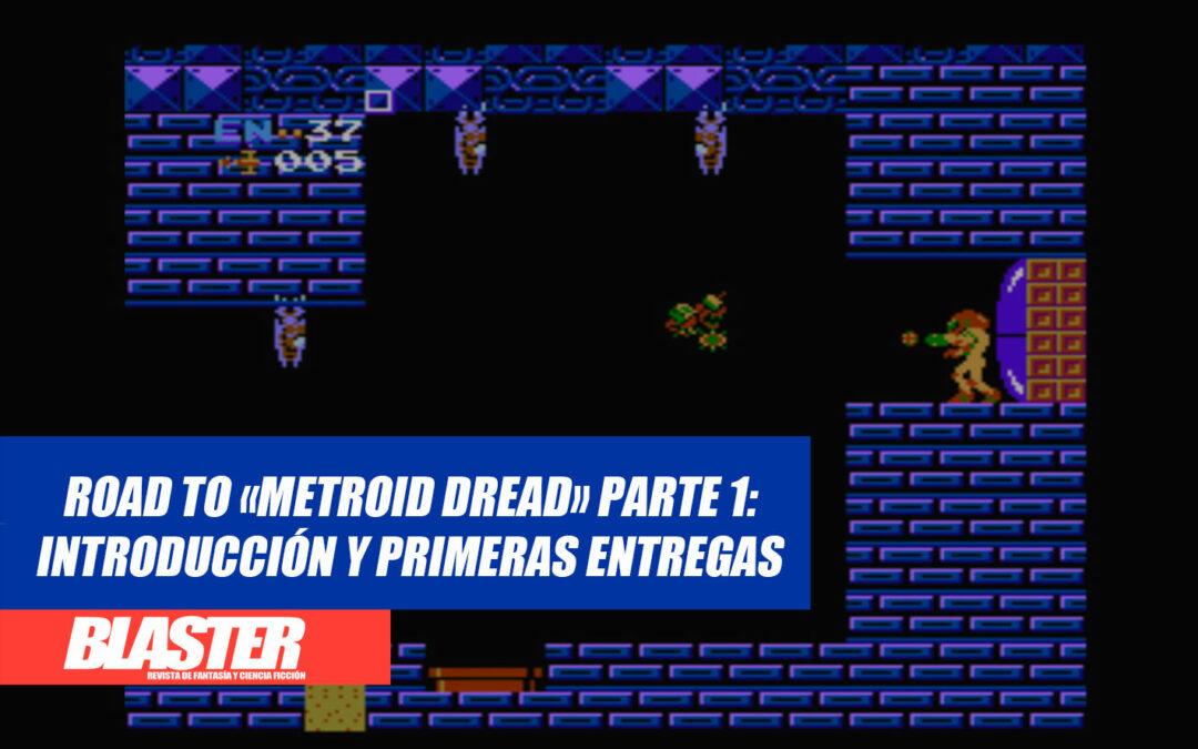 Road to «Metroid Dread», Parte 1: Introducción y primeras entregas